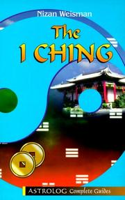 Cover of: The I Ching (Astrolog Complete Guides) | Nizan Weisman