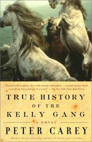 Cover of: True history of the Kelly gang