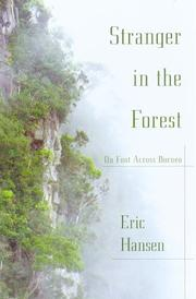 Cover of: Stranger in the forest: on foot across Borneo