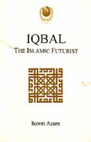 Cover of: Iqbal: the Islamic futurist