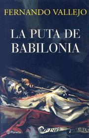 Cover of: La Puta De Babilonia/ the Bitch of Babylonia