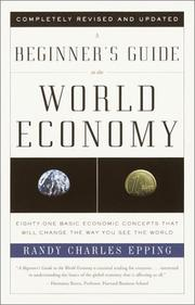 Cover of: A beginner's guide to the world economy