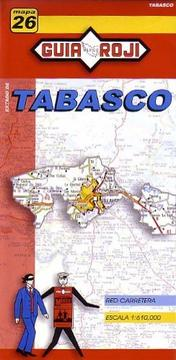 Cover of: Tabasco State Map by Guia Roji