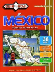 Cover of: Guia Roji Mexico Tourist Road Atlas