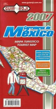 Cover of: Carreteras de Mexico (Mexico Tourist Map by Guia Roji)