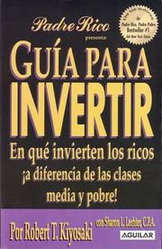 Cover of: Guia para Invertir (Padre Rico)