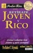 Cover of: Retirate Joven y Rico / Retire Young and Rich