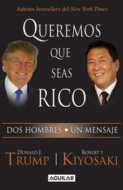 Cover of: Queremos que seas rico (Why We Want You to Be Rich)
