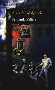Cover of: Anos de Indulgencia