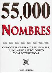 55,000 Nombres by Rose Laurent