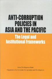 Cover of: Anti-Corruption Policies in Asia and the Pacific: The Legal and Institutional Frameworks