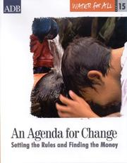 Cover of: Water for All Series 15: An Agenda for Change: Setting the Rules and Finding the Money (Water for All Series)
