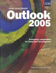 Cover of: Asian Development Outlook 2005: Promoting Competition for Long-term Development (Asian Development Outlook)