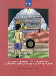 Cover of: Assessing the Impact of Transport and Energy Infrastructure on Poverty Reduction | Asian Development Bank