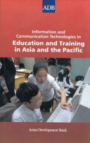 Cover of: Information and Communication Technologies in Education and Training: in Asia and the Pacific