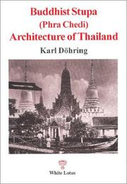 Cover of: Buddhist stupa (phra chedi) architecture of Thailand | Karl DoМ€hring
