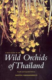 A Field Guide to the Wild Orchids of Thailand by Nantiya Vaddhanaphuti