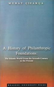 Cover of: A history of philanthropic foundations
