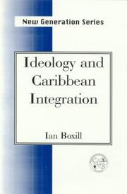 Cover of: Ideology and Caribbean integration | Ian Boxill