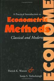 Cover of: A Practical Introduction to Econometric Methods Classical and Modern | Patrick Kent Watson