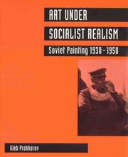 Cover of: Art under Socialist Realism | Gleb Prokhorov