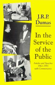 Cover of: In the service of the public | J. R. P. Dumas
