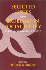 Cover of: Selected Issues and Problems in Social Policy | Deryck R. Brown