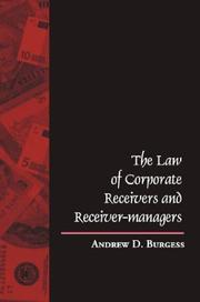 The law of corporate receivers and receiver-managers