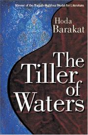 Cover of: The Tiller of Waters | Hoda Barakat
