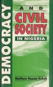 Cover of: Democracy and Civil Society in Nigeria