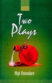 Cover of: Two Plays | Niyi Osundare