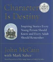 Cover of: Character Is Destiny | John Mccain