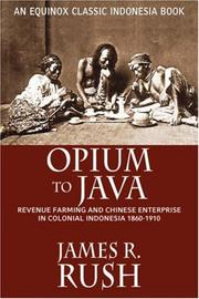 Cover of: Opium to Java | James R. Rush