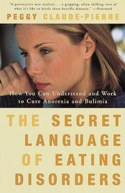Cover of: The Secret Language of Eating Disorders | Peggy Claude-Pierre