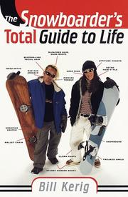 Cover of: The snowboarder's total guide to life