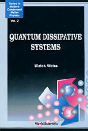 Cover of: Quantum dissipative systems | U. Weiss
