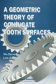 Cover of: geometric theory of conjugate tooth surfaces | Ta-jen Wu