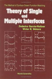 Cover of: ry of single and multiple interfaces | Federico Garcia-Moliner