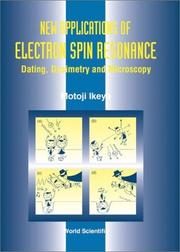New applications of electron spin resonance dating dosimetry and microscopy