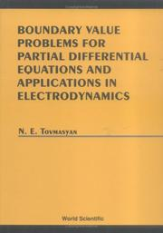 Cover of: Boundary value problems for partial differential equations and applications in electrodynamics | N. E. Tovmasyan