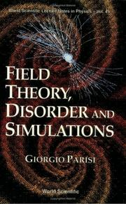 Cover of: Field Theory, Disorder and Simulations | Giorgio Parisi