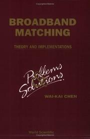Cover of: Broadband Matching - Theory and Implementations: Problems & Solutions