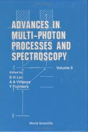 Cover of: Advances in Multi-Photon Processes and Spectroscopy | S. H. Lin
