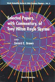 Cover of: Selected papers, with commentary, of Tony Hilton Royle Skyrme