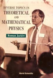 Cover of: Diverse topics in theoretical and mathematical physics
