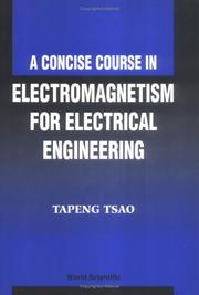 Cover of: A concise course in electromagnetism for electrical engineering