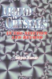 Cover of: Liquid crystals in the nineties and beyond |