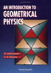 Cover of: An introduction to geometrical physics