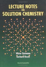 Cover of: Lecture notes on solution chemistry