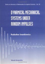 Cover of: Dynamical mechanical systems under random impulses